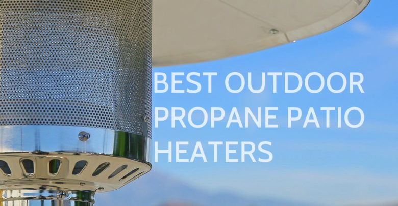 Photo of Best outdoor propane patio heaters