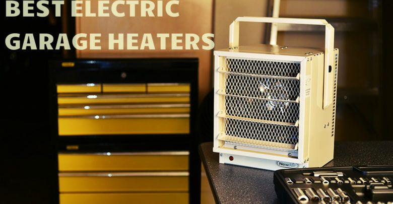 Photo of Best Electric Garage Heaters