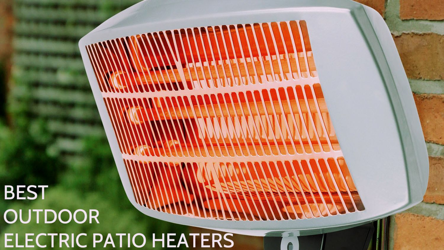 Best outdoor electric patio heaters | heatwhiz.com