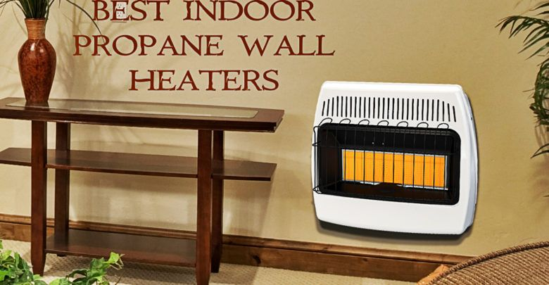 Photo of Best Indoor Propane Wall Heaters